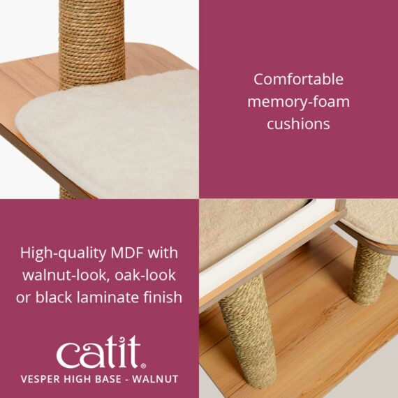Catit Vesper High Base has comfortable memory-foam cushions and high-quality MDF with walnut-look, oak-look or black laminate finish